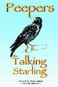 Peepers the Talking Starling