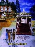 Bereavement Outreach Program Core Curriculum Customized Training