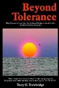 Beyond Tolerance Why Tolerance Cannot Solve the Problem of Religious-Based Conflict and What...