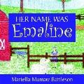 Her Name Was Emaline