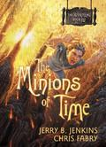 Minions of Time
