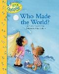 Who Made the World? (Little Blessings)