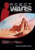 Death Trap (Robot Wars Series #1)