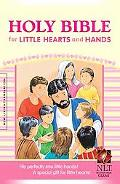Holy Bible for Little Hearts and Hands NLT