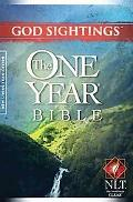 God Sightings: The One Year Bible NLT (One Year Bible: Nltse)