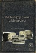The Hungry Planet Bible Project NT NLT (Hungry Planet Bible Project: the Nl Tse)