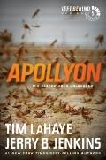 Apollyon: The Destroyer Is Unleashed (Left Behind)