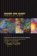 Bound for Glory Parallel Bible