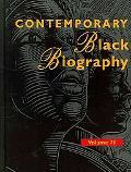 Contemporary Black Biography Vol. 71