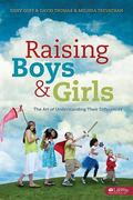 Raising Boys and Girls: The Art of Understanding Their Differences (Member Book)