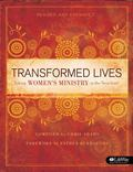 Transformed Lives : Taking Women's Ministry to the Next Level