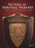 Victory in Spiritual Warfare: Field Guide for Battle
