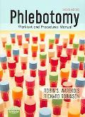 Phlebotomy Worktext and Procedures Manual