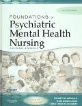Foundations of Psychiatric Mental Health Nursing: A Clinical Approach, Fifth Edition