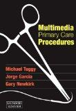 Multimedia Primary Care Procedures: DVD, Online, and Pocket Procedures Manual
