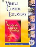 Virtual Clinical Excursions 2.0 to Accompany Medical-Surgical Nursing: Clinical Management for Positive Outcomes, 7e