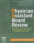 Physician Assistant Board Review Certification And Recertification
