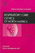 Respiratory Care Clinics of North America Patient-ventilator Interaction