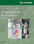 Image-Guided Intervention, 2-Volume Set: Expert Radiology Series