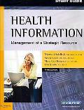 Health Information Management of a Strategic Resource