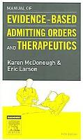 Manual of Evidence-based Admitting Orders and Therapeutics