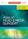 Atlas of Head and Neck Surgery: Expert Consult - Online and Print