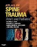 Atlas of Spine Trauma with DVD: Adult & Pediatric