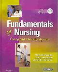 Fundamentals of Nursing: Caring and Clinical Judgment, 3e