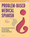Problem-Based Medical Spanish with CD-ROM