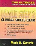 The Ultimate Guide and Review for the USMLE Step 2 Clinical Skills Exam, 1e