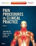 Pain Procedures in Clinical Practice : Expert Consult: Online and Print
