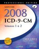 Saunders 2008 ICD-9-CM, Volumes 1 and 2 Professional Edition, 1e (ICD-9 PROF VERSION VOLS 1 ...