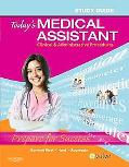 Study Guide for Today's Medical Assistant: Clinical and Administrative Procedures