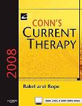 Conn's Current Therapy 2008: Text with Online Reference