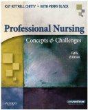 Professional Nursing: Concepts & Challenges, 5e (Chitty, Professional Nursing; Concepts and ...