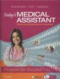 Today's Medical Assistant - Text and Virtual Medical Office Package: Clinical and Administra...