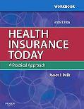 Student Workbook for Health Insurance Today: A Practical Approach
