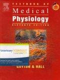Textbook of Medical Physiology: With VETERINARY CONSULT Access, 11e
