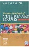 Saunders Handbook of Veterinary Drugs: With VETERINARY CONSULT Access (2nd edition)