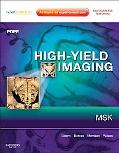 High-Yield Imaging: Musculoskeletal: Expert Consult - Online and Print (HIGH YIELD in Radiol...