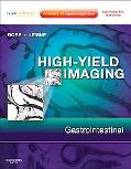 High-Yield Imaging: Gastrointestinal: Expert Consult - Online and Print (HIGH YIELD in Radio...