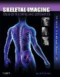 Skeletal Imaging: Atlas of the Spine and Extremities