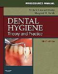 Procedures Manual to Accompany Dental Hygiene: Theory and Practice