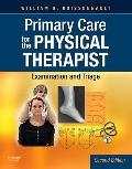 Primary Care for the Physical Therapist: Examination and Triage