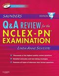 Saunders Q & A Review for the NCLEX-PN Examination, 4e (Saunders Questions & Answers for NCL...
