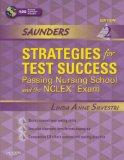 Saunders Strategies for Test Success: Passing Nursing School and the NCLEX Exam, 2e (Saunder...