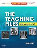 The Teaching Files: Musculoskeletal: Expert Consult - Online and Print (Expert Consult Title...