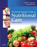 The Dental Hygienist's Guide to Nutritional Care, 3e (Evolve Learning System Courses)