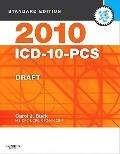 2010 ICD-10-PCS Standard Edition DRAFT (Softbound) (Saunders ICD-10-PC (Standard Edition/V3))
