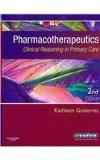 Pharmacotherapeutics - Text and E-Book Package: Clinical Reasoning in Primary Care, 2e